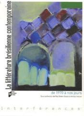 Littérature brésilienne contemporaine ; de 1970 à nos jours - Couverture - Format classique