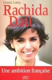 Rachida Dati, une ambition française - Couverture - Format classique