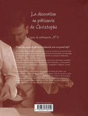 La décoration en pâtisserie de christophe - 4ème de couverture - Format classique