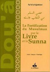 La fortification du musulman par le livre et la sunna - Intérieur - Format classique