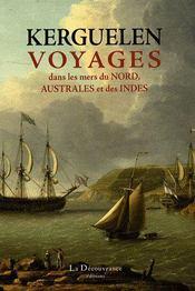 Kerguelen Voyages Dans Les Mers Du Nord'Australe Et Des Indes - Couverture - Format classique