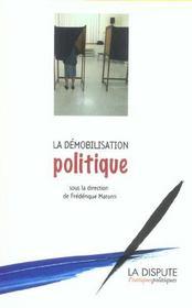 La Demobilisation Politique - Intérieur - Format classique