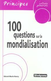 100 Questions Sur La Mondialisation - Couverture - Format classique