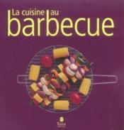 La Cuisine Au Barbecue - Couverture - Format classique