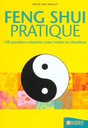 Feng Shui Pratique - 150 Questions-Reponses Pour Toutes Les Situations - Intérieur - Format classique