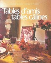 Vente livre :  Tables D'Amis, Tables Calines  - Martine Dumond - Martine De Tessieres