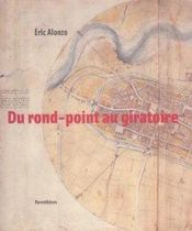 Du Rond-Point Au Giratoire - Intérieur - Format classique