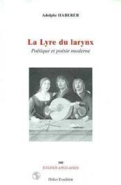 Lyre Du Larynx (La) - Couverture - Format classique