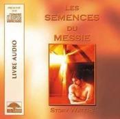 Semences Du Messie - Livre Audio - Couverture - Format classique