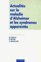 Actualites Sur La Maladie D Alzheimer Et Les Syndromes Apparentes - Couverture - Format classique