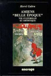Amiens Belle Epoque - Couverture - Format classique