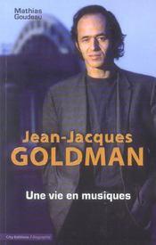 Jean-Jacques Goldman Une Vie En Musiques - Intérieur - Format classique