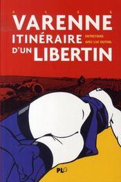 Varenne, itinéraire d'un libertin ; entretiens avec luc duthil - Intérieur - Format classique