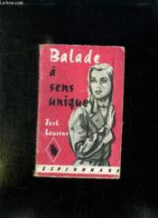 Balade A Sens Unique. - Couverture - Format classique