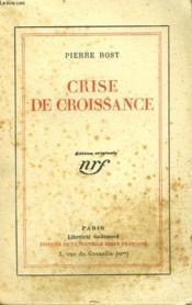 Crise De Croissance. - Couverture - Format classique