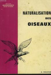Naturalisation Des Oiseaux - Couverture - Format classique