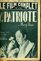 Le Film Complet Du Jeudi N° 2163 - 17e Annee - Le Patriote - Couverture - Format classique