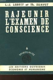 Rajeunir L'Examen De Conscience - 6 Spiritualite - Couverture - Format classique