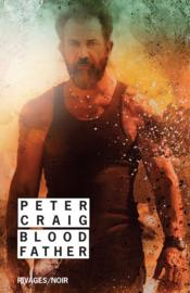 Vente  Blood father  - Peter Craig
