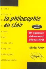 La Philosophie En Clair 3e Edition 10 Classiques Serieusement Despoussieres - Intérieur - Format classique