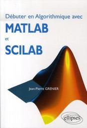 Débuter en algorithmique avec matlab et scilab - Intérieur - Format classique