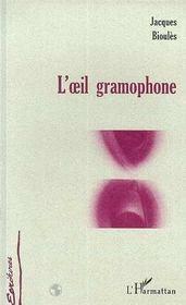 L'Oeil Gramophone - Intérieur - Format classique