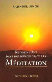 Retablir L'Ame Dans Son Pouvoir De Meditation - Intérieur - Format classique