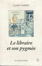 Libraire Et Son Pygmee (Le ) - Couverture - Format classique