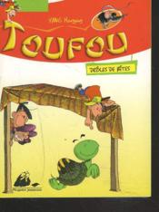 Toufou, Droles De Betes - Couverture - Format classique