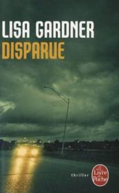 Disparue  - Lisa Gardner