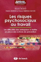 Les risques psychosociaux au travail ; les difficultés des entreprises à mettre en place des actions de prévention - Couverture - Format classique