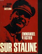 Sur Staline. Album De Famille Svetlana. - Couverture - Format classique