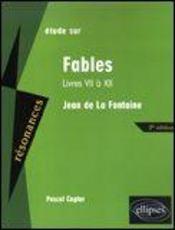 Fables de Jean de La Fontaine ; livres VII à XII - Intérieur - Format classique