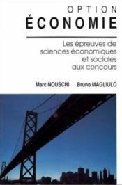 Les Epreuves De Sciences Economiques Et Sociales Aux Concours Option Economie - Couverture - Format classique