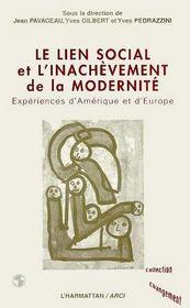 Le Lien Social Et L'Inachevement De La Modernite - Intérieur - Format classique
