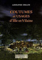 Coutumes et usages d'Ille-et-Vilaine - Couverture - Format classique