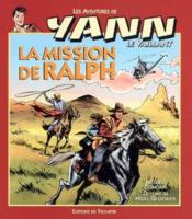 Yann le vaillant t.5 ; la mission de Ralph - Couverture - Format classique
