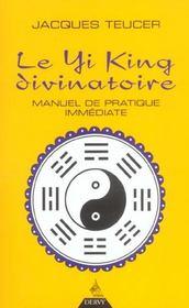 Le Yi-King Divinatoire - Intérieur - Format classique