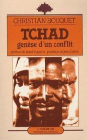 Tchad ; genèse d'un conflit - Couverture - Format classique