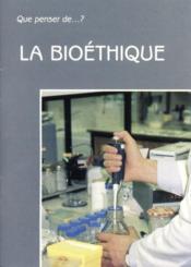 La Bioethique - Couverture - Format classique