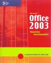 Office 2003, Nouvelles Fonctionnalites La Migration D'Office Xp A Office - Intérieur - Format classique