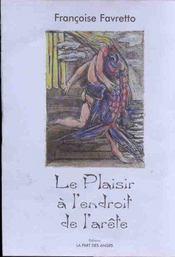 Le Plaisir A L'Endroit De L'Arete - Intérieur - Format classique