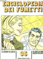 Enciclopedia Dei Fumetti N° 5 Le Eroine Di Carta, Robin Malone, Le Famiglie, Il Monde Animale... Texte En Italien. - Couverture - Format classique