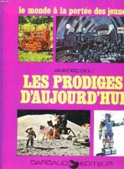 Les Prodiges D'Aujourd'Hui - Couverture - Format classique