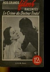 Nos Grands Films Racontes - Le Crime Du Docteur Tinbal - Couverture - Format classique