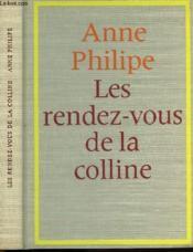 Les Rendez Vous De La Colline - Couverture - Format classique