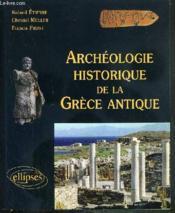 Archeologie historique de la grece antique - Couverture - Format classique