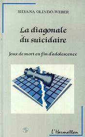 Diagonale Du Suicidaire Jeux De Mort En Fin D'Adol - Intérieur - Format classique