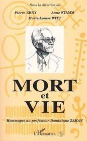Mort Et Vie Hommages Au Pr Dominique Zahan - Couverture - Format classique