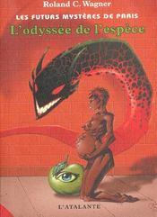 Les futurs mystères de Paris t.3 ; l'odyssée de l'espèce - Intérieur - Format classique